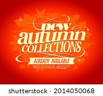 new autumn collections  best... | Shutterstock . vector #2014050068