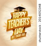 happy teacher's day card... | Shutterstock . vector #2014052348