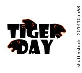 international tiger day... | Shutterstock .eps vector #2014105568