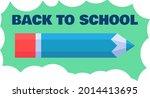 back to school for learning...   Shutterstock .eps vector #2014413695