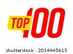 top 100 sign best hundred... | Shutterstock .eps vector #2014445615