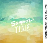 summer time. poster on tropical ... | Shutterstock .eps vector #201458798