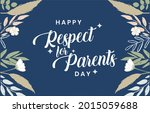 respect for parents day.... | Shutterstock .eps vector #2015059688