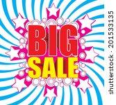 big sale wording in pop art... | Shutterstock .eps vector #201533135