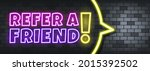 refer a friend neon text on the ... | Shutterstock .eps vector #2015392502