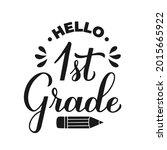 hello 1st grade calligraphy...   Shutterstock .eps vector #2015665922
