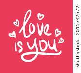 love is you romance valentine... | Shutterstock .eps vector #2015742572
