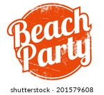 beach party rubber stamp | Shutterstock .eps vector #201579608