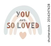 you are so loved cute print... | Shutterstock .eps vector #2016247628