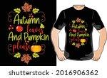 autumn and pumpkin t shirt...   Shutterstock .eps vector #2016906362