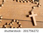 wooden rosary on th old wooden... | Shutterstock . vector #201756272