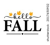 vector autumn quote hello fall... | Shutterstock .eps vector #2017650932