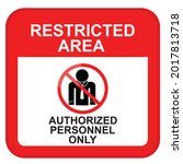 restricted area  authorized...   Shutterstock .eps vector #2017813718