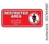 restricted area  authorized...   Shutterstock .eps vector #2017819085