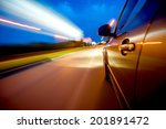 car in motion at night | Shutterstock . vector #201891472