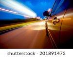 car in motion at night | Shutterstock . vector #201891472