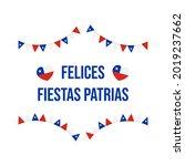 felices fiestas patrias ... | Shutterstock .eps vector #2019237662