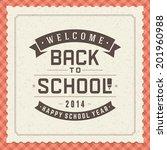 welcome back to school message... | Shutterstock .eps vector #201960988
