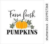farm fresh pumpkins... | Shutterstock .eps vector #2019927368