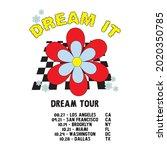 dream it   dream tour slogan...   Shutterstock .eps vector #2020350785