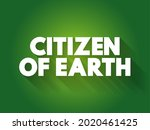 citizen of earth text quote ... | Shutterstock .eps vector #2020461425