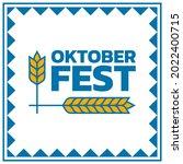 oktoberfest banner or poster....   Shutterstock .eps vector #2022400715