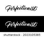 word perfectionist in hand... | Shutterstock .eps vector #2023105385