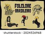 Brazilian Folklore Characters...