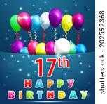 17 Year Happy Birthday Card Balloons Stock Vektorgrafik Lizenzfrei 202592368 Shutterstock