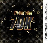 thank you 70k followers 3d gold ...   Shutterstock .eps vector #2026262912