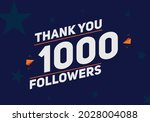 1000 followers thank you...   Shutterstock .eps vector #2028004088