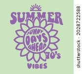 summer vibes slogan text with... | Shutterstock .eps vector #2028722588