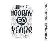 hip hip hooray 50 years today ... | Shutterstock .eps vector #2029010702