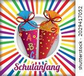 german text schulanfang ...   Shutterstock .eps vector #2029417052