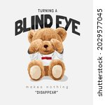 turning a blind eye slogan with ...   Shutterstock .eps vector #2029577045
