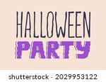 halloween party lettering or...   Shutterstock .eps vector #2029953122