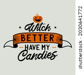 vintage halloween typography... | Shutterstock . vector #2030641772