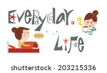 life story of a woman d | Shutterstock .eps vector #203215336