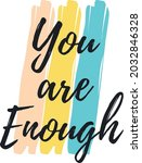 You Are Enough Motivational...