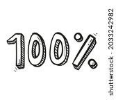 hand drawn one hundred percent... | Shutterstock .eps vector #2033242982
