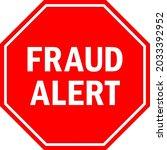 fraud alert sign. red octagonal ... | Shutterstock .eps vector #2033392952