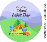 we will be closed on labor day. ...   Shutterstock .eps vector #2033809958