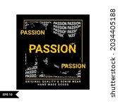 passion t shirt design ... | Shutterstock .eps vector #2034405188
