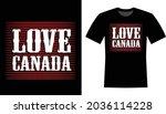 love canada typography t shirt... | Shutterstock .eps vector #2036114228
