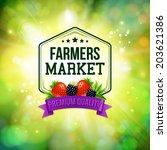 farmers market poster. blurred... | Shutterstock .eps vector #203621386