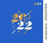 creative concept of 2022 happy... | Shutterstock .eps vector #2036245505