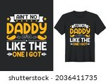 ain't no papa like the one i... | Shutterstock .eps vector #2036411735