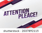 attention pleace word concept...