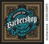 vintage barbershop label in...   Shutterstock .eps vector #2038150895