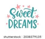 sweet dreams. vector hand...   Shutterstock .eps vector #2038379135